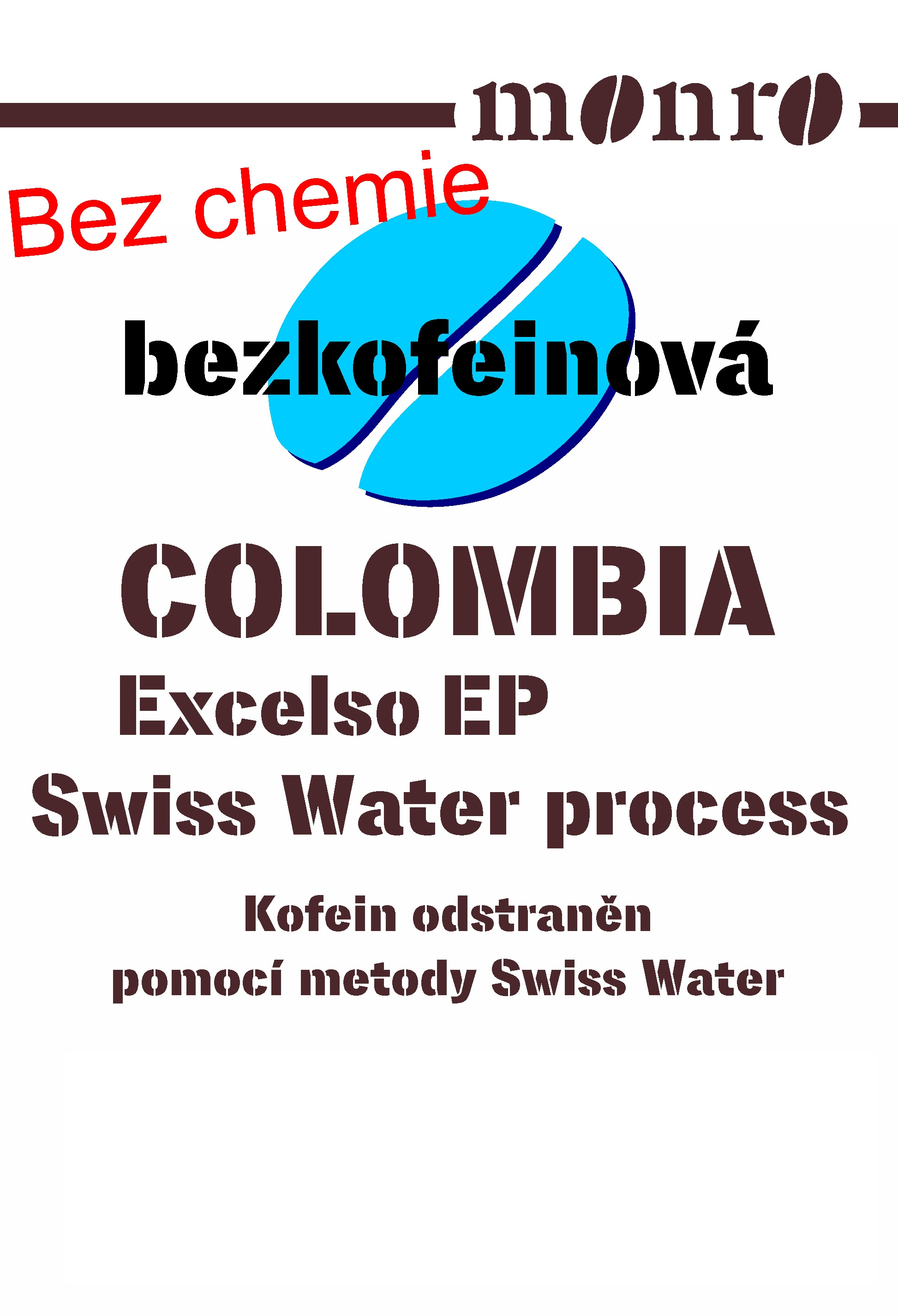 Colombia decaf Swiss Water Process